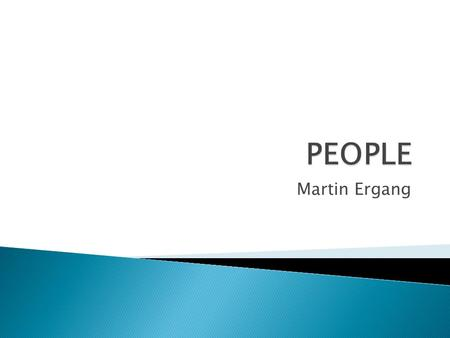 PEOPLE Martin Ergang.