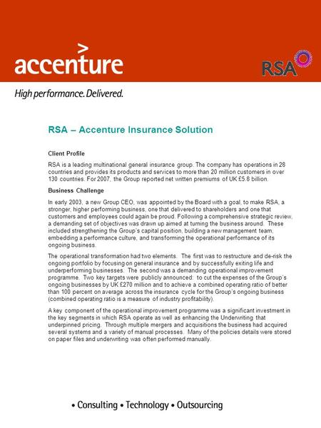 RSA – Accenture Insurance Solution Client Profile RSA is a leading multinational general insurance group. The company has operations in 28 countries and.