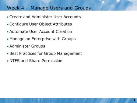 Week 4 Manage Users and Groups