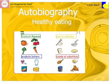 Autobiography Healthy eating Liceo Banfi. From infants to adults.