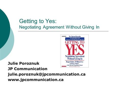 Getting to Yes: Negotiating Agreement Without Giving In