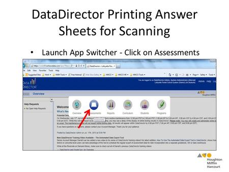 DataDirector Printing Answer Sheets for Scanning Launch App Switcher - Click on Assessments.