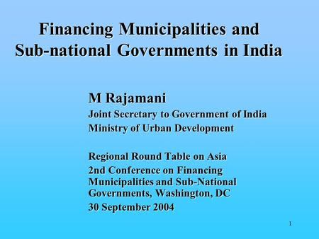 Financing Municipalities and Sub-national Governments in India