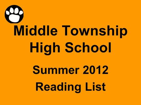 Middle Township High School Summer <strong>2012</strong> Reading List.