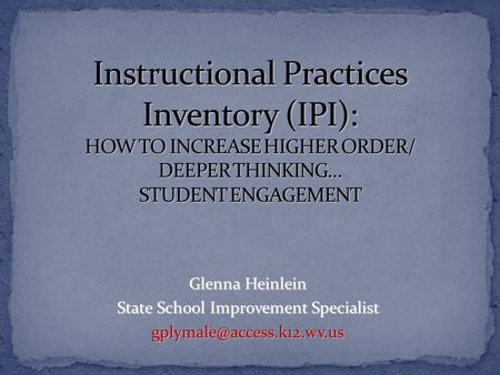 Glenna Heinlein State School Improvement Specialist