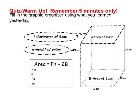 Quiz-Warm Up! Remember 5 minutes only!
