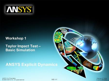 Workshop 1 Taylor Impact Test – Basic Simulation