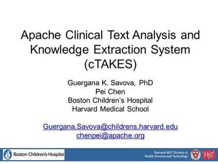 Apache Clinical Text Analysis and Knowledge Extraction System (cTAKES)
