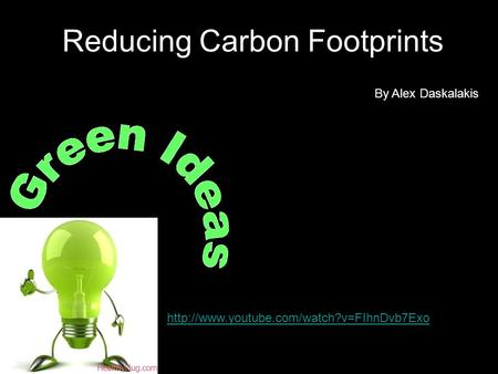 Reducing Carbon Footprints By Alex Daskalakis