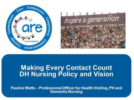 Making Every Contact Count DH Nursing Policy and Vision