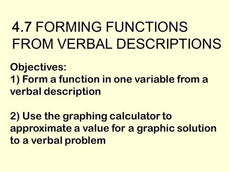 4.7 FORMING FUNCTIONS FROM VERBAL DESCRIPTIONS