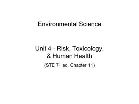 environmental toxicology and human health Journal of environmental science and toxicology is  fda, and nrc) are working toward the goal of reducing the risk of hazardous materials on the health of human.