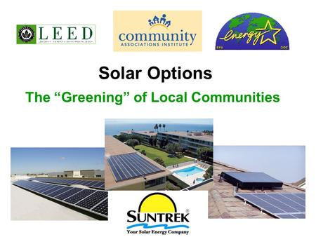 "Solar Options The ""Greening"" of Local Communities."