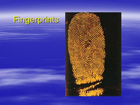 Fingerprints. Outline  Individuality of Fingerprints  What are fingerprints?  Classification of fingerprint patterns  AFIS  Methods of detecting.