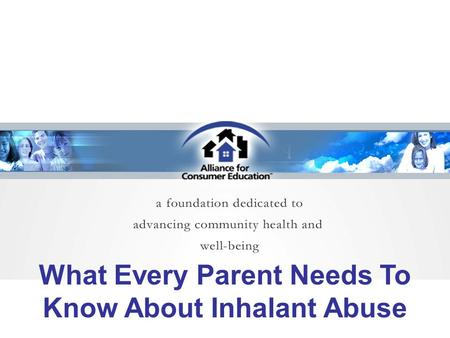 What Every Parent Needs To Know About Inhalant Abuse