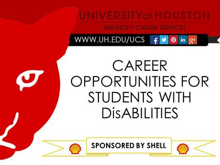 CAREER OPPORTUNITIES FOR STUDENTS WITH DisABILITIES SPONSORED BY SHELL.