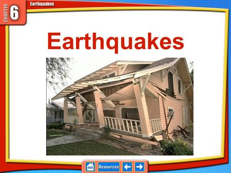 Earthquakes The rupture and sudden movement of rocks along a fault. 6.1 Earthquakes and Plate Boundaries Majority of earthquakes occur in Earth's crust.
