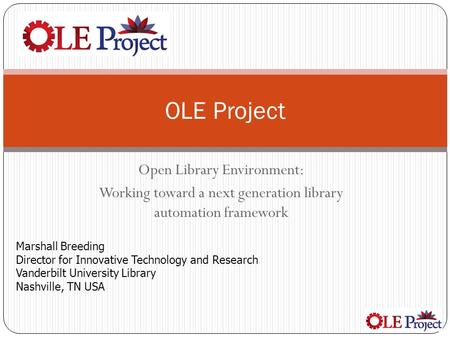 OLE Project Open Library Environment: