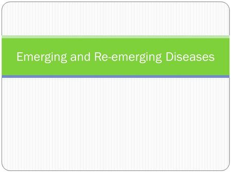 Emerging and Re-emerging Diseases. Which killed more people: WWI (1914- 1918) or the Influenza Epidemic of 1918? World War I (1914 – 1918) death toll: