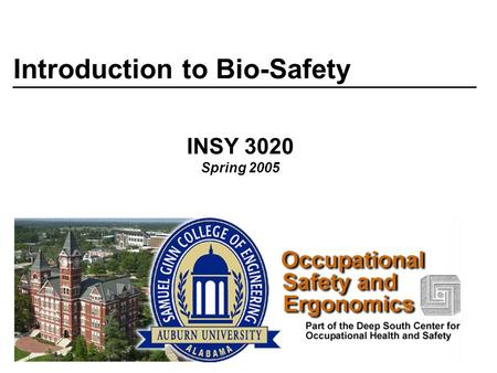 Introduction to Bio-Safety