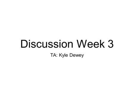 Discussion Week 3 TA: Kyle Dewey. Overview Concurrency overview Synchronization primitives Semaphores Locks Conditions Project #1.