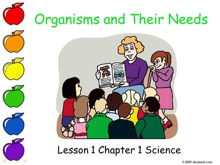 Organisms and Their Needs