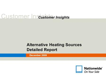 Customer Insights Alternative Heating Sources Detailed Report December 2009.