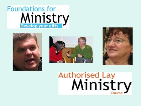 2 Resources to help you grow: Foundations for Ministry Authorised Lay Ministry Course.