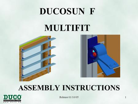 Release 01/10/051 ASSEMBLY INSTRUCTIONS DUCOSUN F MULTIFIT.
