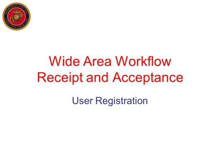 Wide Area Workflow Receipt and Acceptance User Registration.