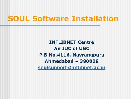 SOUL Software Installation