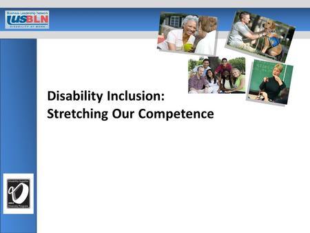Disability Inclusion: Stretching Our Competence. About the USBLN® National business to business organization with over 50 affiliates in North America.