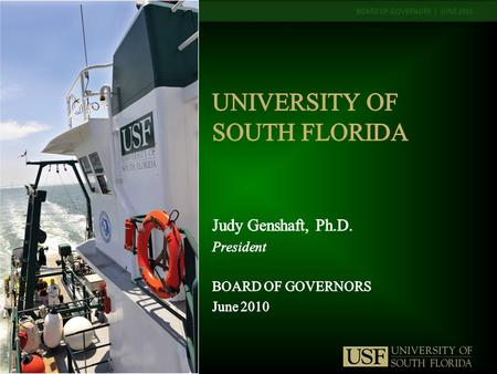 BOARD OF GOVERNORS | JUNE 2010. Since 2000, a unique, relevant new university: – First BOT strategic plan focused on research, 2001 to 2006, very successful.