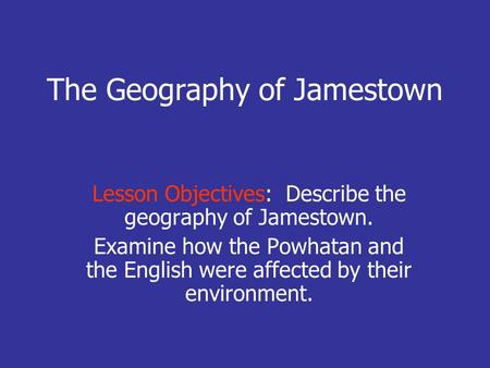 The Geography of Jamestown