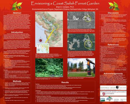 Envisioning a Coast Salish Forest Garden Brian D. Compton, Ph.D. Environmental Science Program, Department of Science, Northwest Indian College, Bellingham,