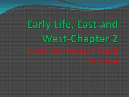 Early Life, East and West-Chapter 2