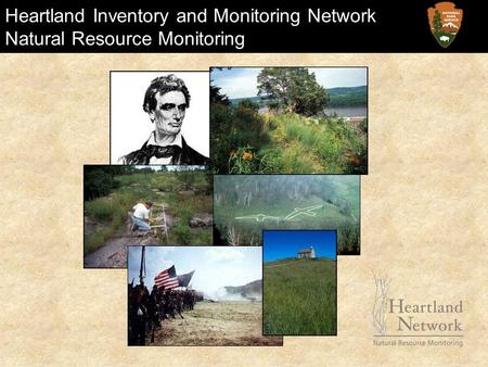 Heartland Inventory and Monitoring Network Natural Resource Monitoring.