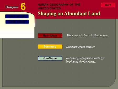 6 Shaping an Abundant Land Chapter HUMAN GEOGRAPHY OF THE