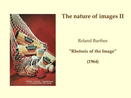 Barthes – The Photographic Message