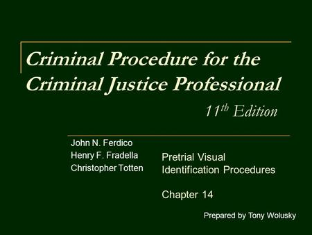 Criminal Procedure for the Criminal Justice Professional 11th Edition