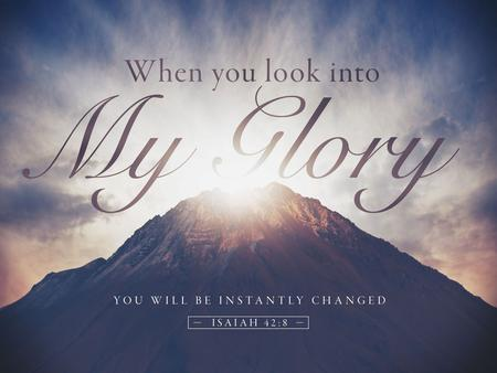 Exodus 24:17(NASB) 17 And to the eyes of the sons of Israel the appearance of the glory of the Lord was like a consuming fire on the mountain top. Exodus.