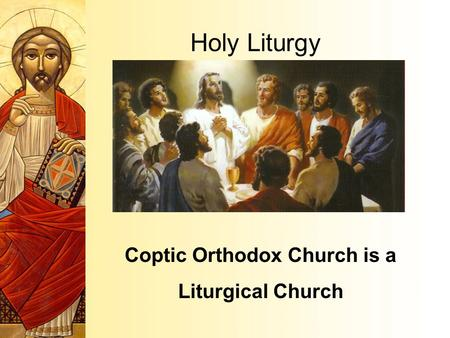 Coptic Orthodox Church is a