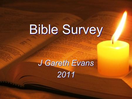 Bible Survey J Gareth Evans 2011