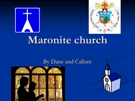 Maronite church By Dane and Callum. Contents page: About the maronite cross. Information about the maronite church saints. Saints Population of maronites.