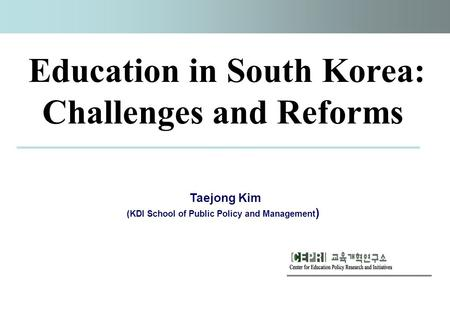 Education in South Korea: Challenges and Reforms