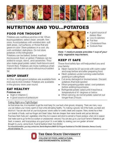 Brought to You by Ohio SNAP-Ed and the Ohio Expanded Food and Nutrition Education Program (EFNEP) Volume 4 Issue 6 NUTRITION AND YOU…POTATOES FOOD FOR.