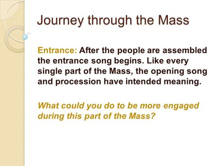 Journey through the Mass