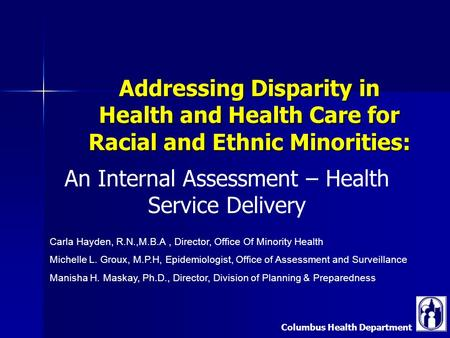 Columbus Health Department Addressing Disparity in Health and Health Care for Racial and Ethnic Minorities: An Internal Assessment – Health Service Delivery.