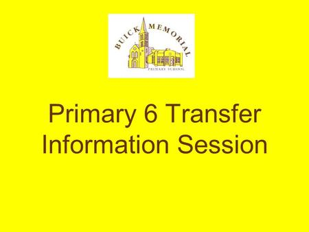 Primary 6 Transfer Information Session. ? AQE – Association for Quality Education Limited Cambridge House & 33 other grammar schools.