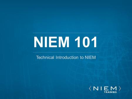 Technical Introduction to NIEM